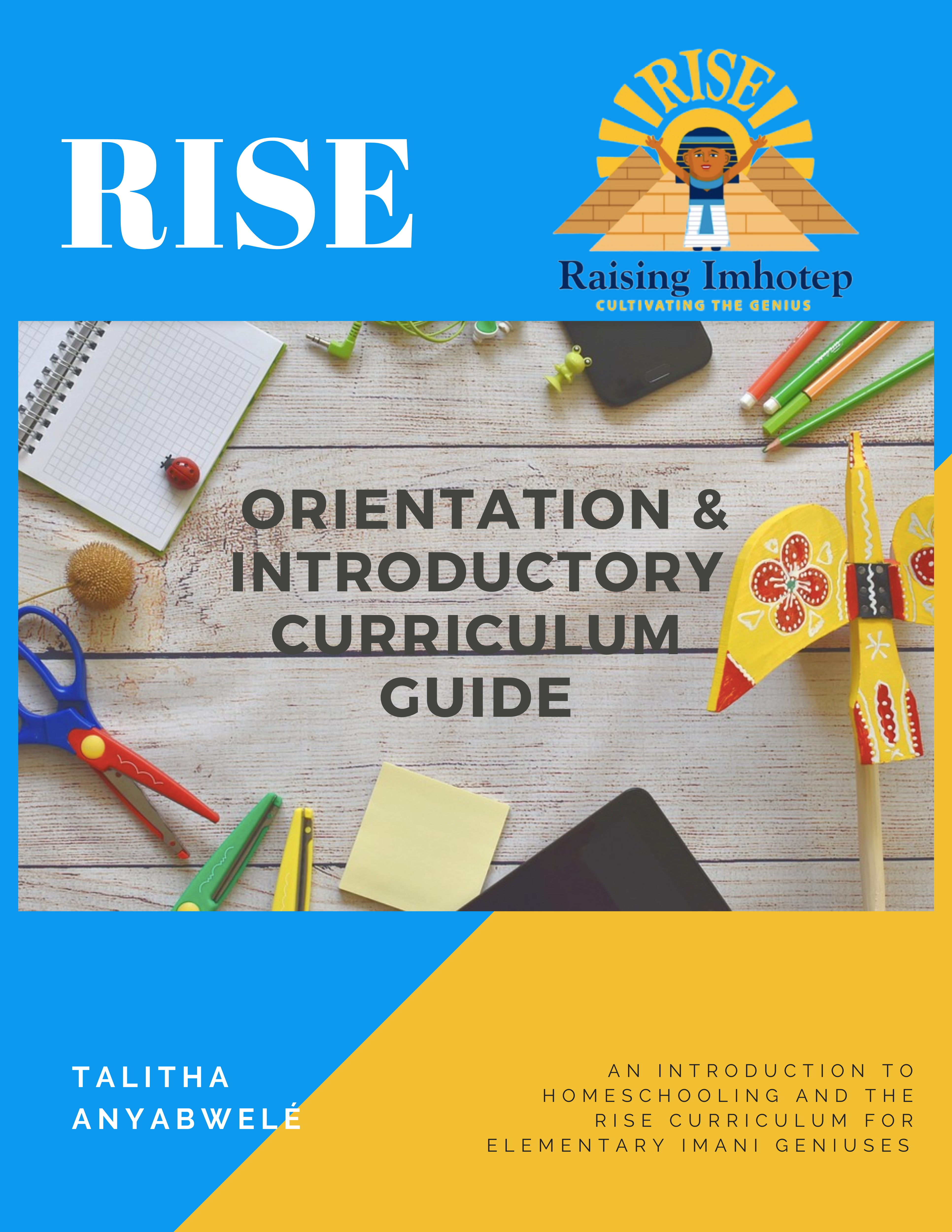 Orientation & Introductory Curriculum Guide (Pre-K – 5th Grade)